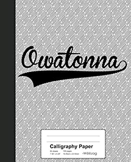 Calligraphy Paper: OWATONNA Notebook (Weezag Calligraphy Paper Notebook)