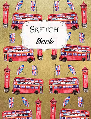 Sketch Book: London Sketchbook Scetchpad for Drawing or Doodling Notebook Pad for Creative Artists #4