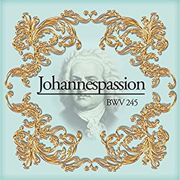 Johannespassion BWV 245