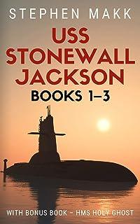 USS Stonewall Jackson Series: Books 1-3