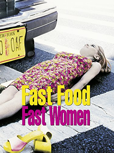 Fast Food - Fast Woman