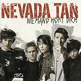 Songtexte von Nevada Tan - Niemand hört dich
