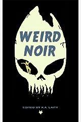 Weird Noir Kindle Edition