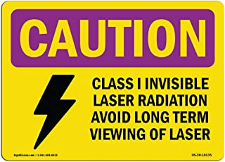 OSHA Caution Radiation Sign - Class I Invisible Laser Radiation with Symbol | Vinyl Label Decal | Protect Your Business, Work Site, Warehouse |  Made in The USA