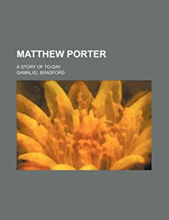Matthew Porter; A Story of To-Day