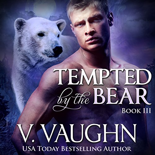 Tempted by the Bear: Book 3 audiobook cover art