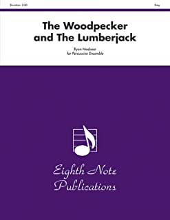 Woodpecker and the Lumberjack, the