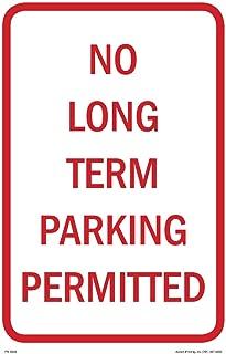 No Long Term Parking Sign, 12
