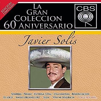 La Gran Coleccion Del 60 Aniversario CBS - Javier Solis