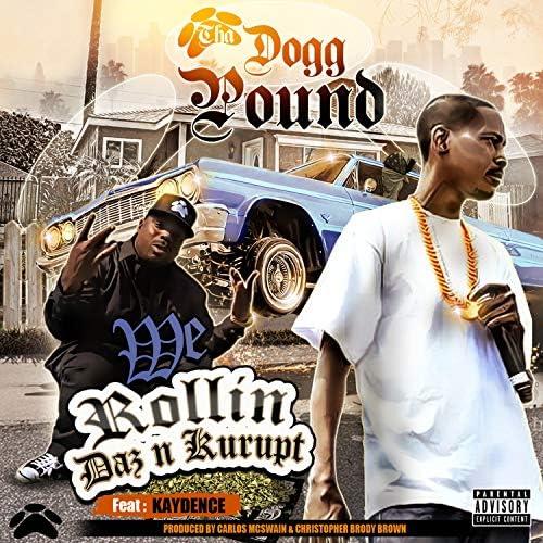 Tha Dogg Pound, Daz Dillinger & Kurupt feat. Kaydence