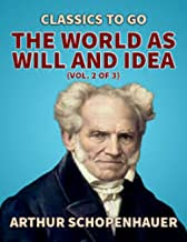 The World as Will and Idea (English Edition)
