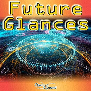 Future Glances (Music for Movie)