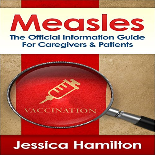 Measles: The Official Information Guide for Caregivers & Patients Titelbild