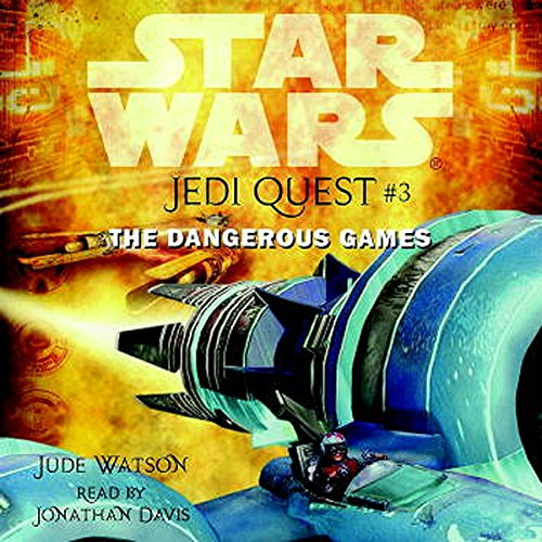 Star Wars: Jedi Quest #3: The Dangerous Games audiobook cover art