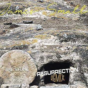 The Stone (Resurrection Remix)