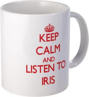 CafePress Keep Calm And Listen To Iris Mugs Unique Coffee Mug, Coffee Cup