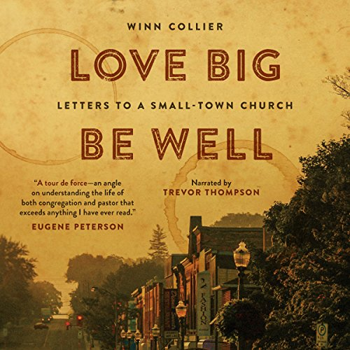 Love Big, Be Well audiobook cover art