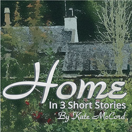Home: In Three Short Stories audiobook cover art