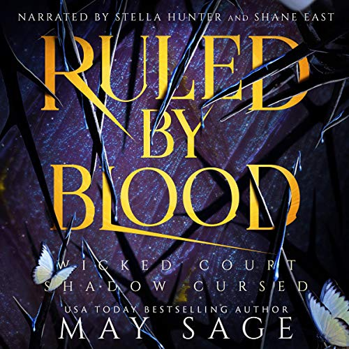 Ruled by Blood Audiobook By May Sage, Alexi Blake cover art