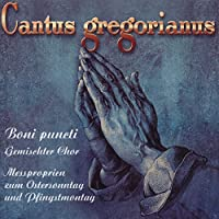 Cantus Gregorianus Hymns for Easter
