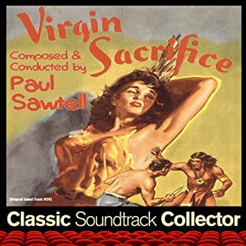 Virgin Sacrifice (Original Soundtrack) [1959]