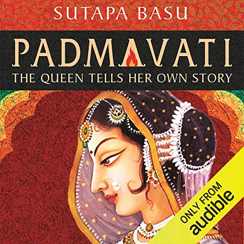 Padmavati     The Queen Tells Her Own Story              Written by:                                                                                                                                 Sutapa Basu                               Narrated by:                                                                                                                                 Lavanya Krishna                      Length: 10 hrs and 6 mins     Not rated yet     Overall 0.0