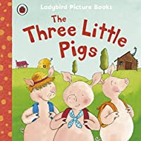 The Three Little Pigs (First Favourite Tales)