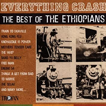 Everything Crash: The Best of The Ethiopians