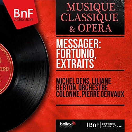 Michel Dens, Liliane Berton, Orchestre Colonne, Pierre Dervaux