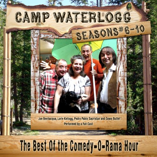 Camp Waterlogg Chronicles, Seasons 6 - 10 audiobook cover art