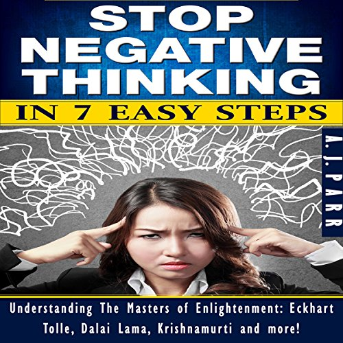 Stop Negative Thinking in 7 Easy Steps audiobook cover art