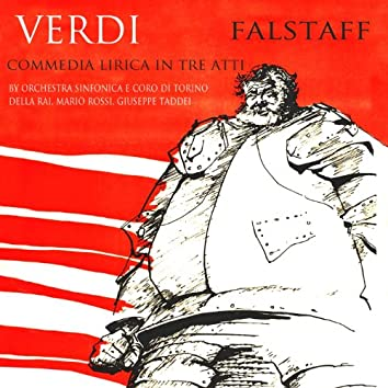 Verdi: Falstaff (Commedia lirica in tre atti)