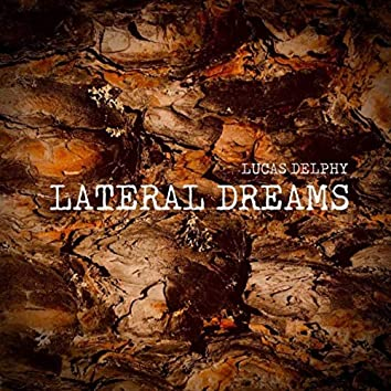 Lateral Dreams