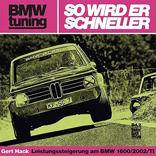 BMW tuning - So wird er schneller: Leistungssteigerung am BMW 1600/2002/TI