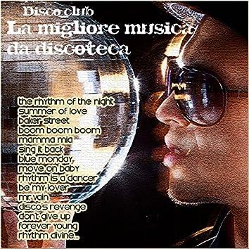Disco club: La migliore musica da discoteca