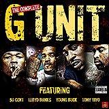 The Complete G-Unit [Explicit]