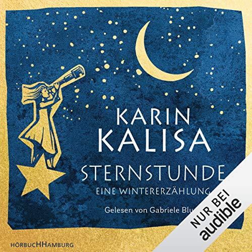 Sternstunde     Eine Wintererzählung              De :                                                                                                                                 Karin Kalisa                               Lu par :                                                                                                                                 Gabriele Blum                      Durée : 2 h et 6 min     Pas de notations     Global 0,0