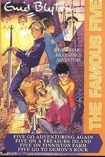 """""""Five Go Adventuring Again"""", """"Five on a Treasure Island"""", """"Five on Finniston Farm"""", """"Five Go to Demon's Rocks"""""""