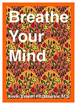 Breathe by [Kevin Everertt FitzMaurice]
