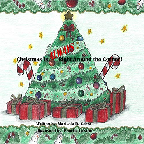Christmas Is ALWAYS Right Around the Corner! audiobook cover art
