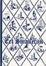 Eet Smakelijk: A Collection of Recipes by Junior Welfare League of Holland, Michigan