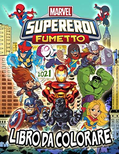 Marvel Supereroi Libro Da Colorare: Marvel Supereroi 2021 Fumetto: Illustrazioni Non Ufficiali Di Super Action