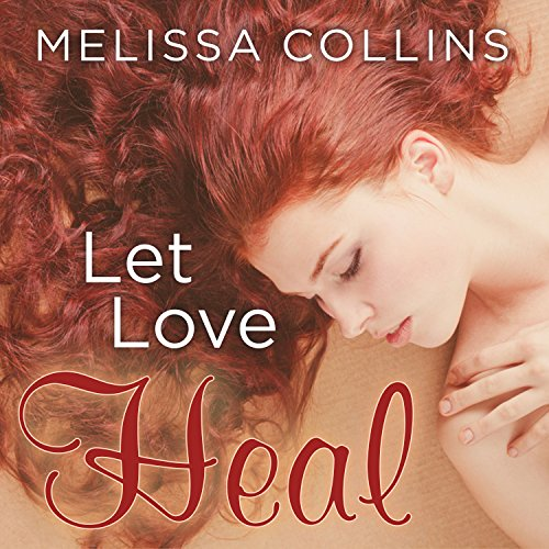Let Love Heal audiobook cover art