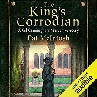The King's Corrodian     Gil Cunningham Series, Book 10              By:                                                                                                                                 Pat McIntosh                               Narrated by:                                                                                                                                 Andrew Watson                      Length: 8 hrs and 51 mins     20 ratings     Overall 4.6
