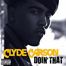 Best clyde carson doin that Reviews
