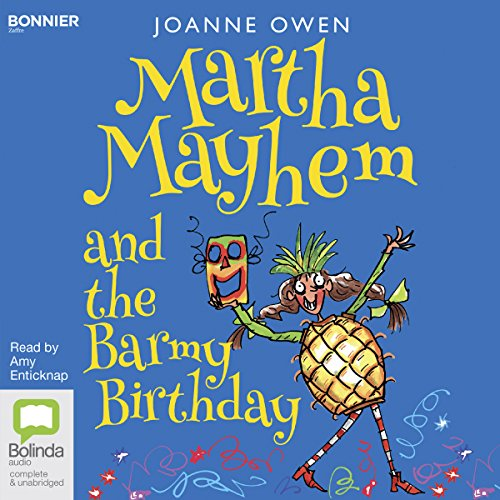 Couverture de Martha Mayhem and the Barmy Birthday