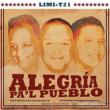 Alegria Pa'l Pueblo (Versión Electronica) [feat. Nesty La Mente Maestra]