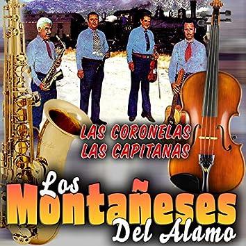 Las Coronelas, Las Capitanas