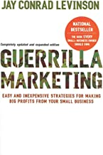 Best Guerrilla Marketing, 4th edition: Easy and Inexpensive Strategies for Making Big Profits from Your SmallBusiness Review