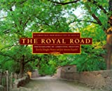 The Royal Road: El Camino Real from Mexico City to Santa Fe